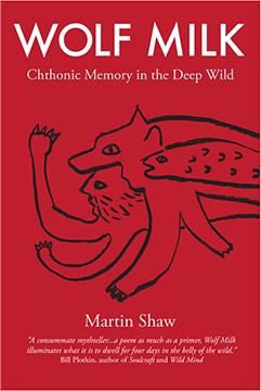 Wolf Milk, Martin Shaw, Cista Mystica